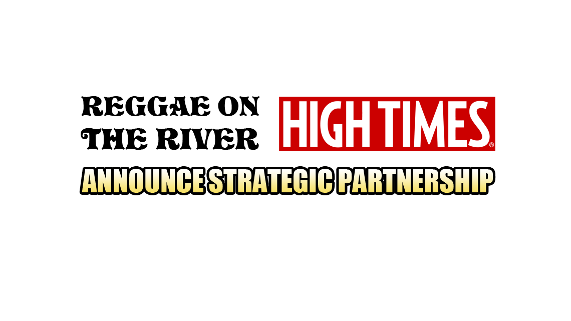 Reggae on the River and High Times Announce Partnership
